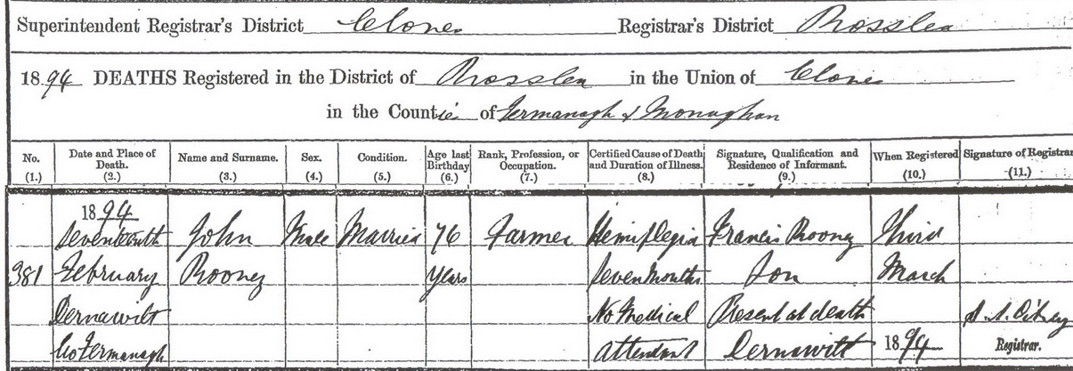 Rose's husband John passed away two years earlier in 1894.Son Francis Rooney registered the death.