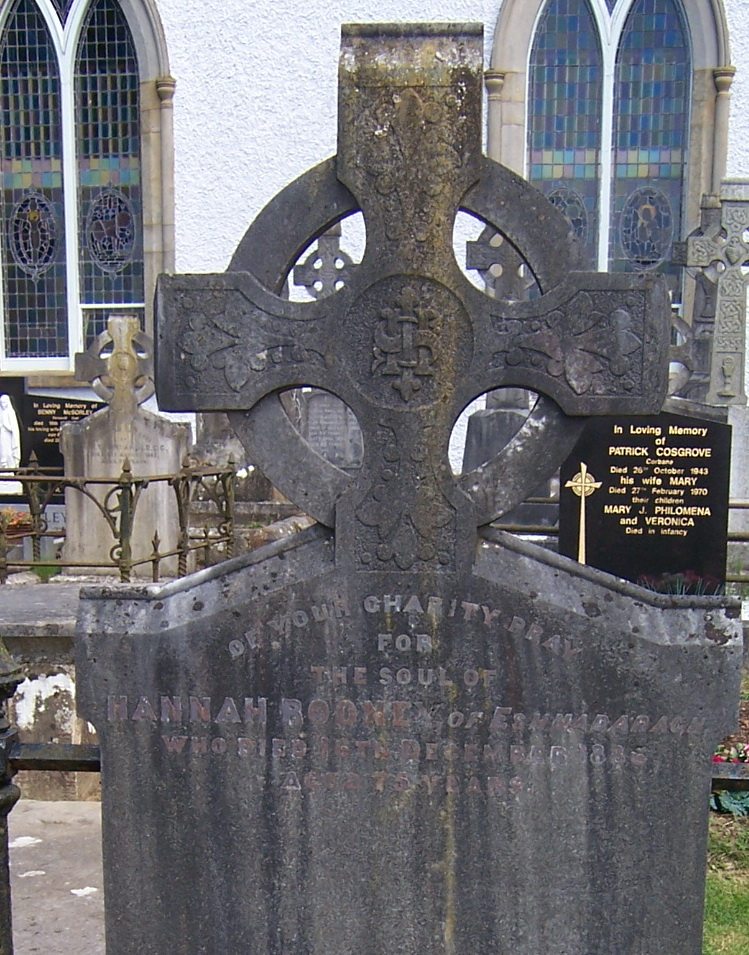 Of your charity pray for the soul of Hannah Rooney of Eshnadarragh d. 16/12/1886 a. 75